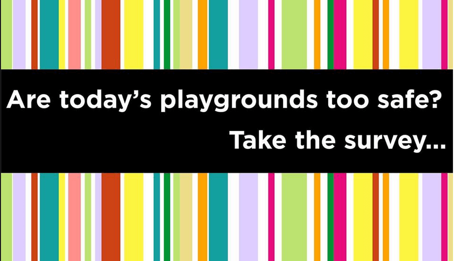 Are Today's Playgrounds too Safe?