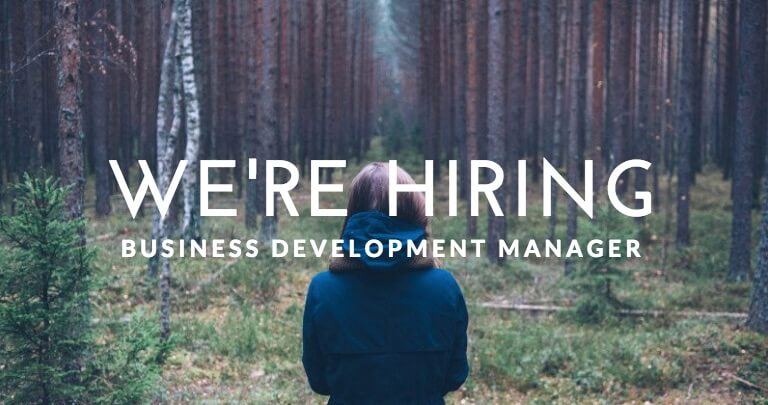 We're Hiring – Business Development Manager