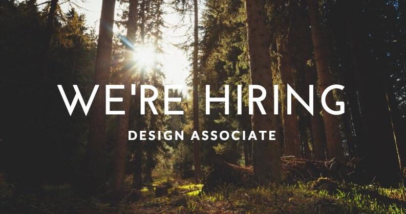 We're Hiring – Design Associate