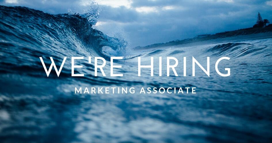 We're Hiring – Marketing Associate