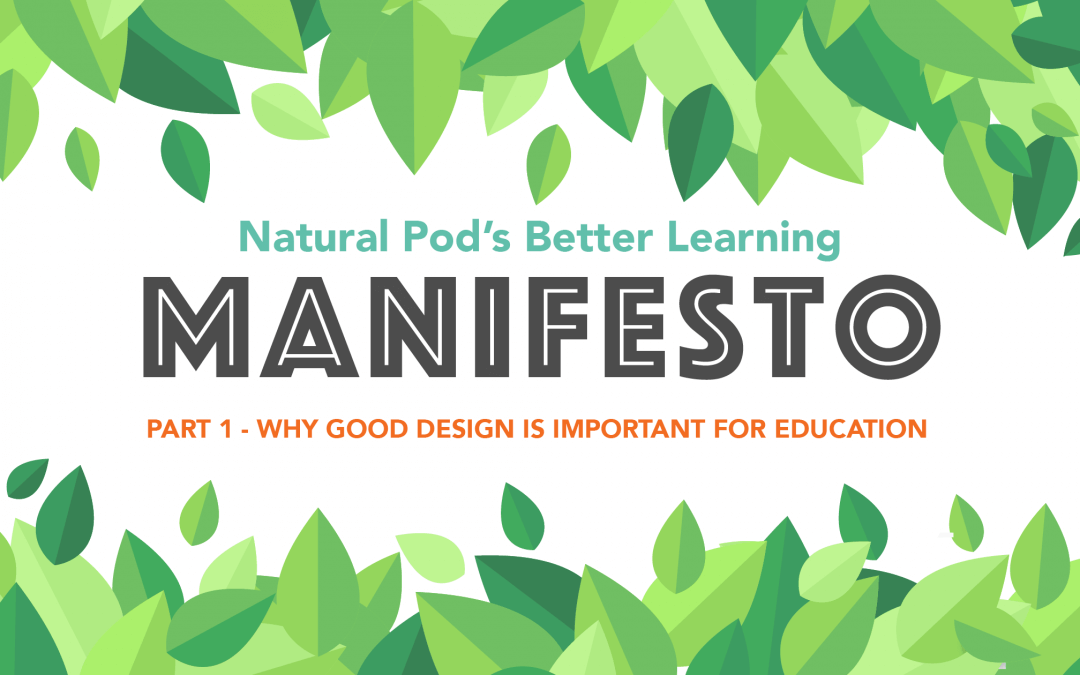 Why Good Design Is Important For Education
