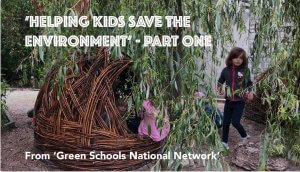 Helping Kids Save The Environment – Part1