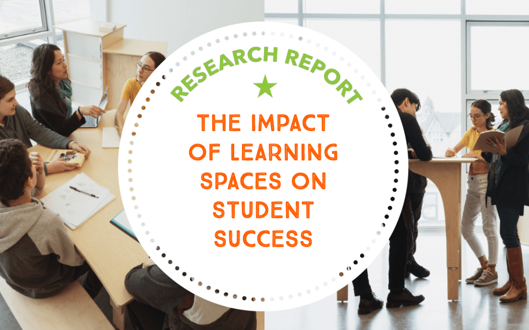 Research Report: The Impact Of Learning Spaces on Student Success