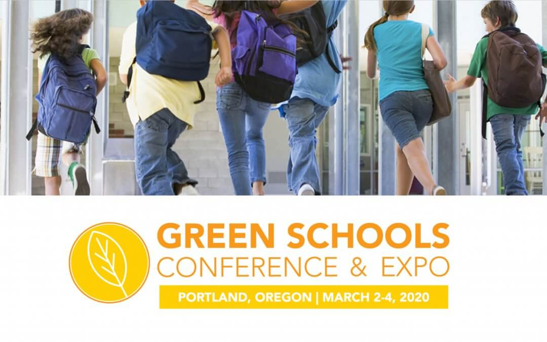 Join Us At The Green Schools Conference And Expo 2020