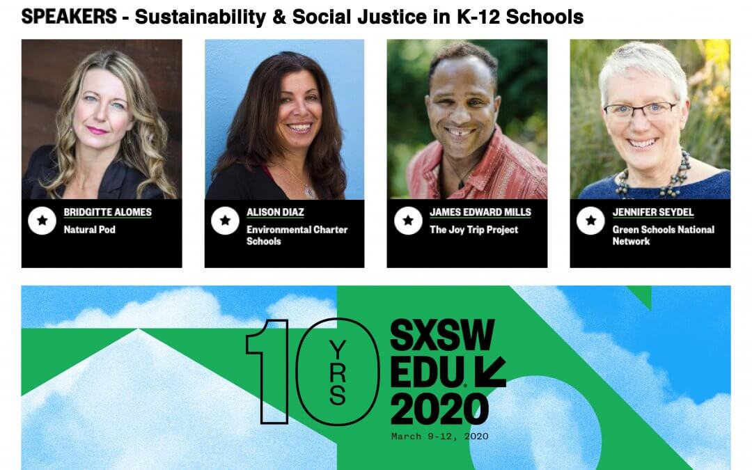 Our SXSW Edu Session – Sustainability & Social Justice in K-12 Schools
