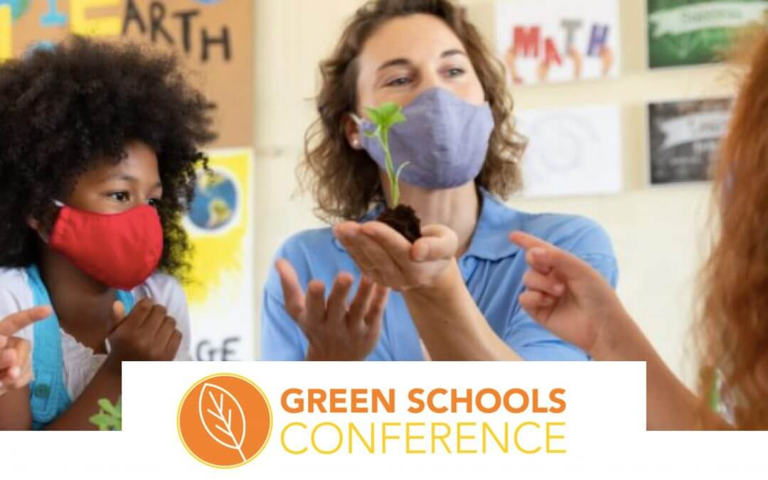 We're excited for the upcoming Green Schools Conference, are you joining us?