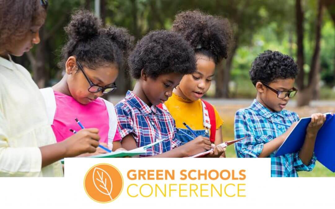 Join us at the Green Schools Conference, happening soon