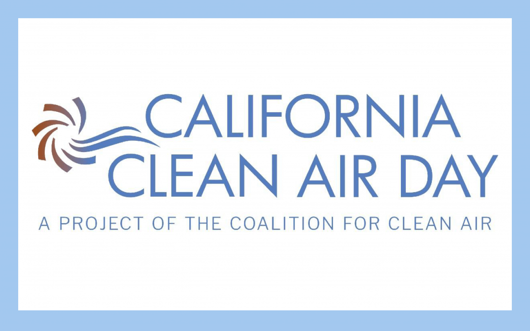 Take the pledge with us for California Clean Air Day