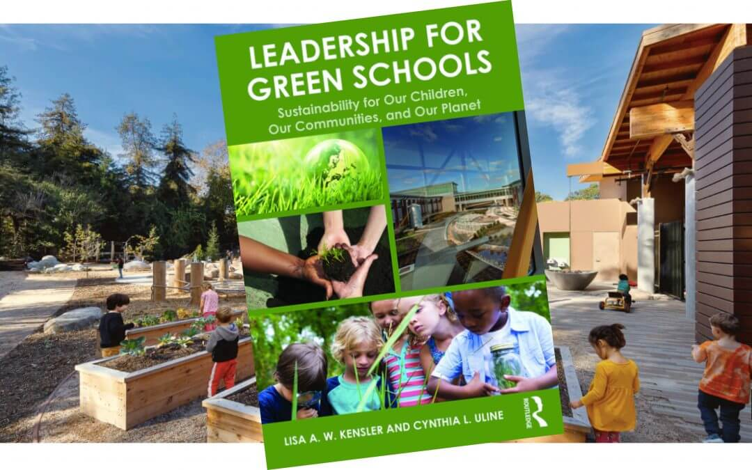 Book review: Leadership for Green Schools; Sustainability for Our Children, Our Communities, and Our Planet